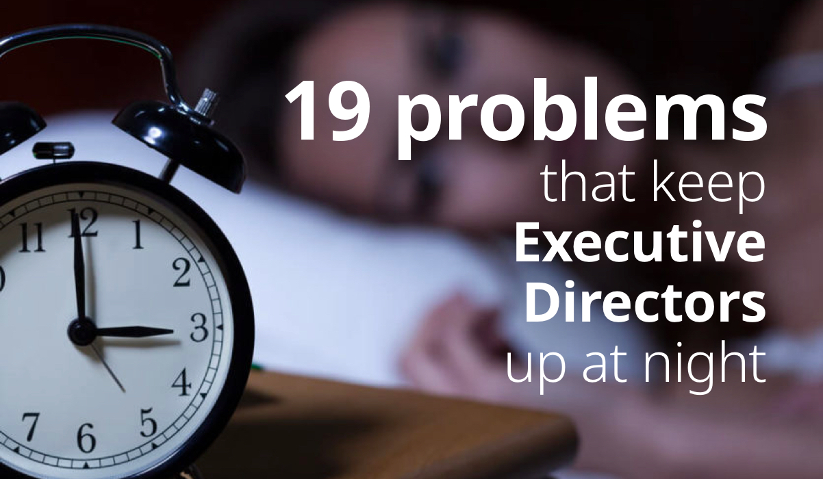 19 credentialing management problems that keep executive directors up at night