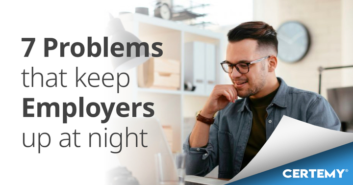 7 problems that keep employers up at night